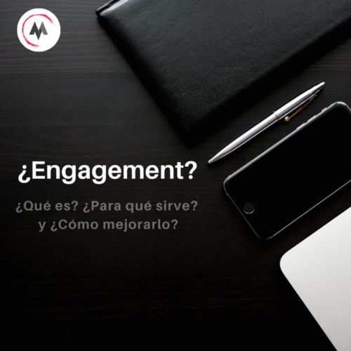 ¿Qué es engagement?
